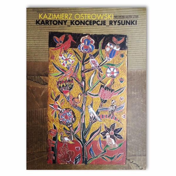 Kazimierz Ostrowski. Kartony, koncepcje, rysunki