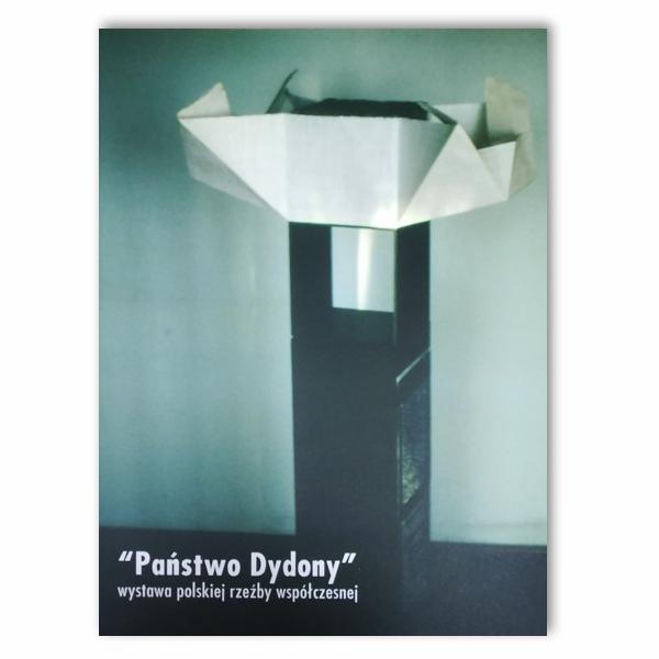 Państwo Dydony. Wystawa polskiej rzeźby współczesnej