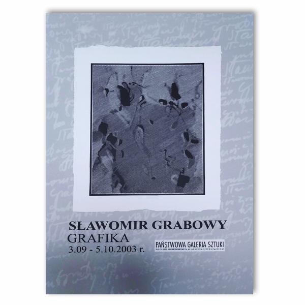 Sławomir Grabowy. Grafika. 3.09-5.10.2003 r