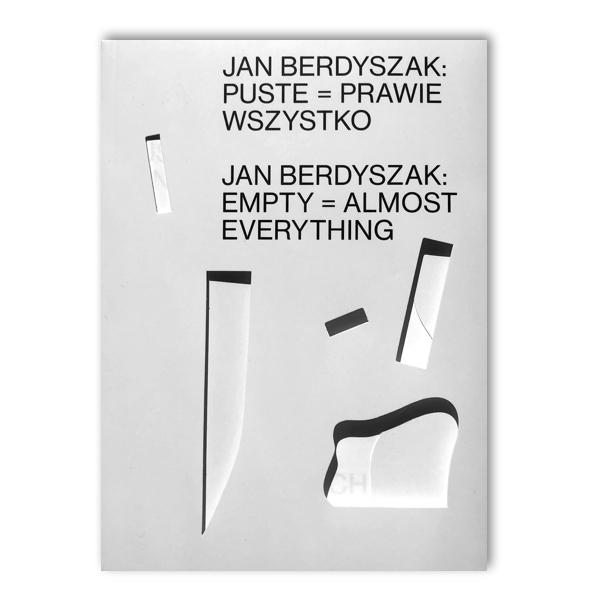 Jan Berdyszak- Puste prawie wszystko