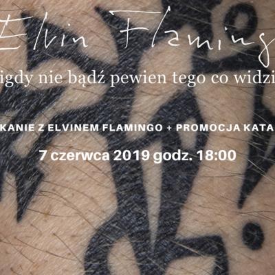 """""""Spotkanie z Elvinem Flamingo + promocja katalogu"""""""
