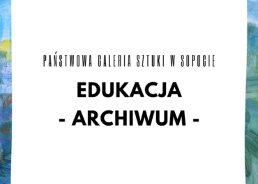 Edukacja archiwum