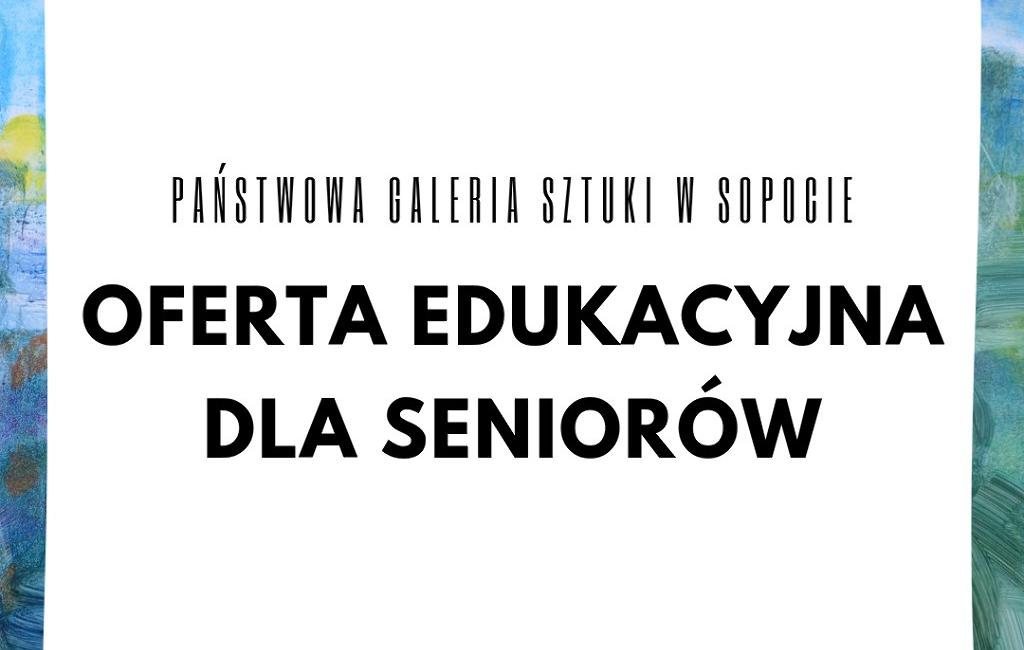 Oferta edukacyjna dla seniorów