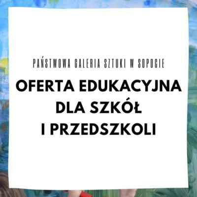 Oferta dla szkół i przedszkoli