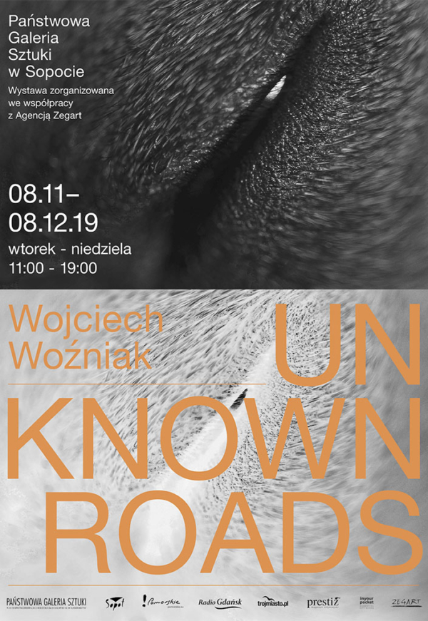 "Wojciech Woźniak ""Unknown roads"""