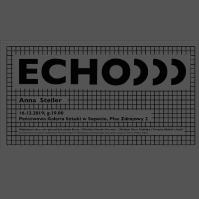 ECHO / Anna Steller