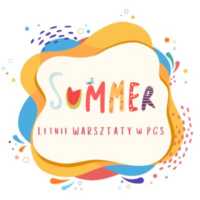 Letnie Warsztaty Artystyczne w PGS. Zapisz swoje dziecko!
