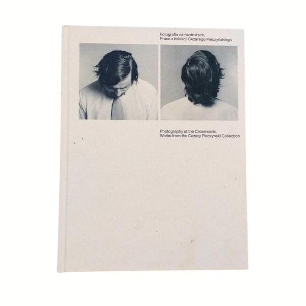 """katalog wystawy """"Fotografia na rozdrożu"""""""